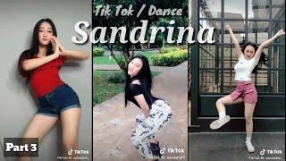Download lagu TIK TOK SANDRINA - Part 3 | NEW 2020