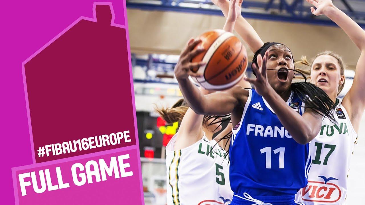 Lithuania v France - Full Game - Quarter Final - FIBA U16 Women's European Championship 2016