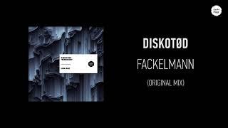 Diskotød - Fackelmann (Original Mix)