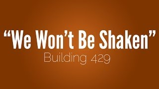 "Building 429 - ''We Won't Be Shaken"" [w/ Lyrics]"