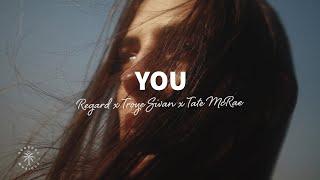 Regard x Troye Sivan x Tate McRae - You (Lyrics)
