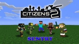 Minecraft Tutorial Citizens 2 - Sentry