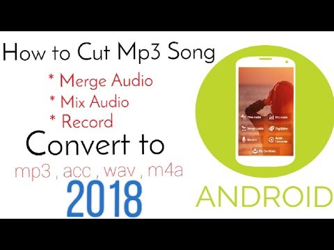 How To Cut And Join Mp3 Songs On Android | 2018 | by It's FarXad