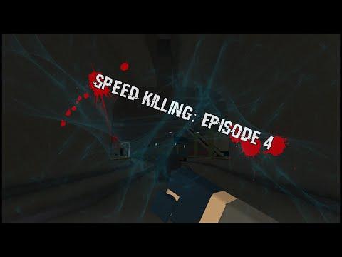 Speed Killing: Episode 4
