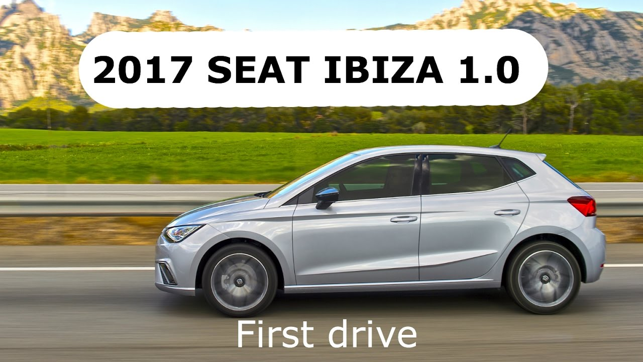 2017 seat ibiza 1 0 tsi first drive youtube. Black Bedroom Furniture Sets. Home Design Ideas