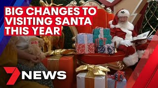 Visiting santa in 2020 will be a socially distant affair - with no more sitting on his lap or close family photos. subscribe to 7news for the latest video » ...