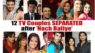 Gambar cover Nach Baliye: 12 Popular couples who PARTED WAYS after the show!