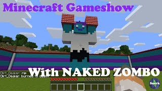 Minecraft Game Show w/ NakedZombo!