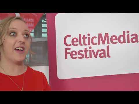 Celtic Media Festival 2018 | Llanelli, Wales