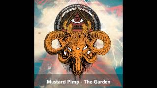 Mustard Pimp -The Garden (HD)