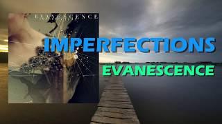 Baixar Evanescence - Imperfections [ Lyrics Video ]