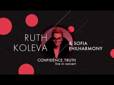 Ruth Koleva & Sofia Philharmonic Orchestra - Confidence. Truth LIVE