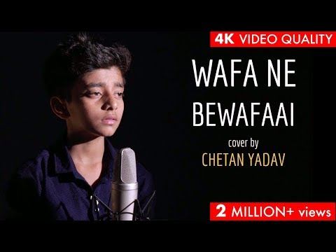 Wafa Ne Bewafai | Cover By Chetan Yadav | Sing Dil Se | Teraa Surroor | Arijit Singh | Himesh