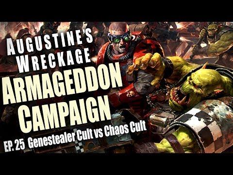 Genestealer Cult vs Chaos Cult Augustine's Wreckage Armageddon Narrative Campaign Ep 25