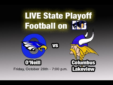 O'Neill v. Columbus Lakeview LIVE Nebraska State Playoff Football