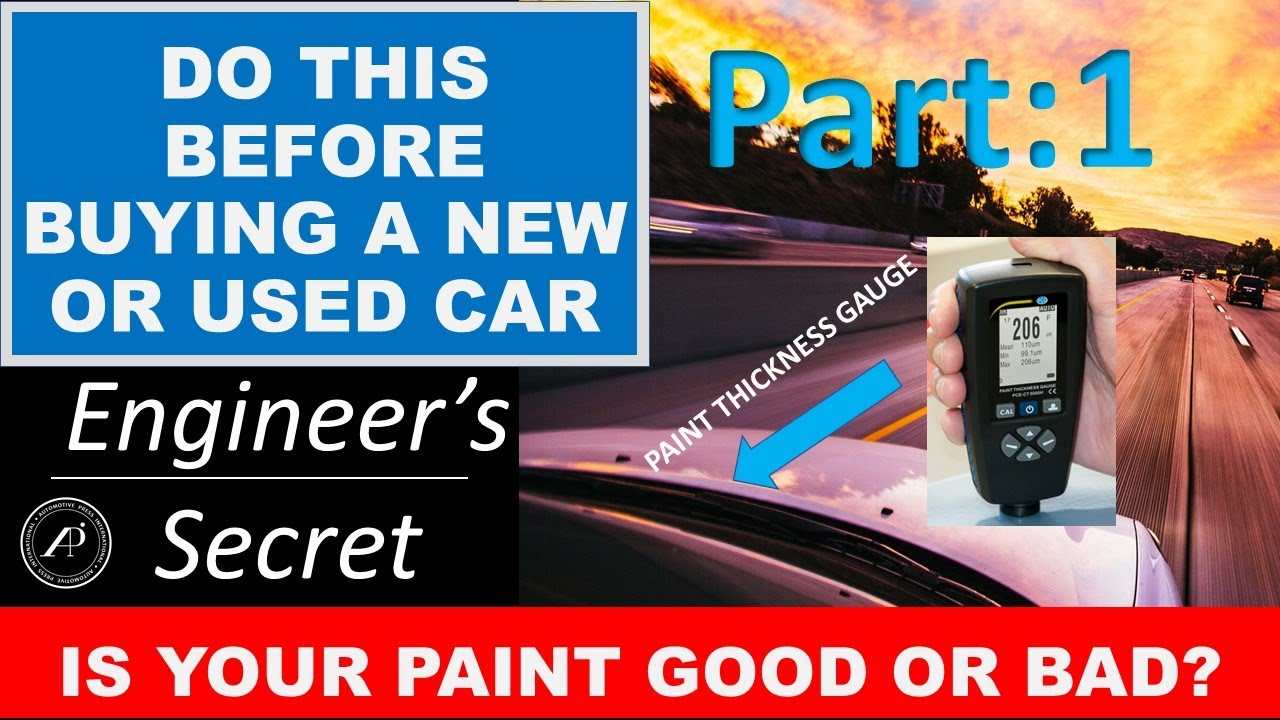 Engineer Reveals How to Check Paint before Buying a Car. Part 1: Paint Inspection and Evaluation.