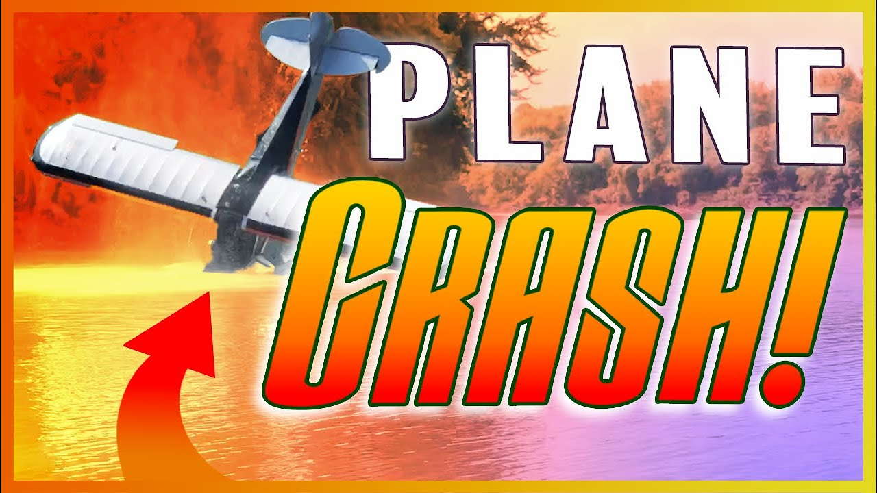 I crash landed my airplane in water.