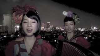 チャラン・ポ・ランタンが日本の名曲を歌ってみた。 其の6 撮影→2013/9/...