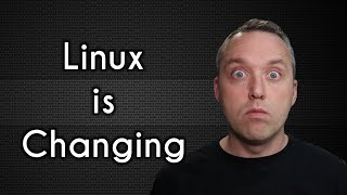 linux-is-changing