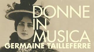 Donne in musica - Germaine Tailleferre - Lorena Portalupi, pianoforte