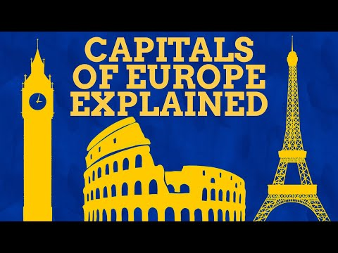 How Did The Capitals Of Europe Get Their Names?