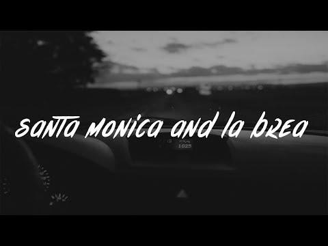 Blackbear - Santa Monica and La Brea (Lyrics / Lyric Video)