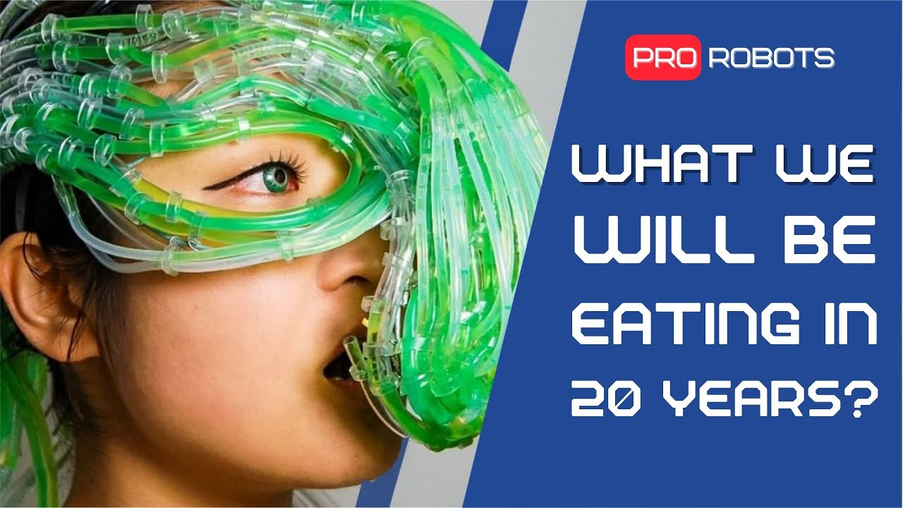 Food of the Future – How will we be eating in 20 years?