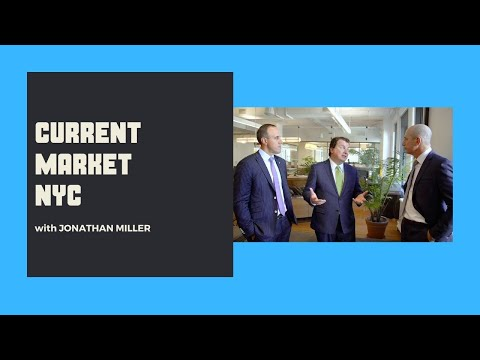 Current Market NYC with Jonathan Miller
