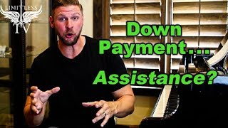Is There Down Payment Assistance for Real Estate Investing?