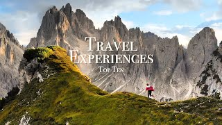 Top 10 Travel Experiences Of My Life!
