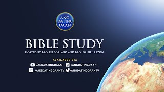 WATCH: Ang Dating Daan Bible Study - February 19, 2021, 7 PM (PHT)