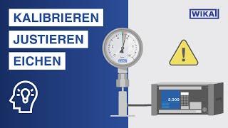 Messgeräte kalibrieren | Was ist der Unterschied zwischen Kalibrierung, Eichung und Justage?
