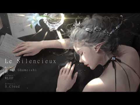 Relaxing Music:Le Silencieux (By Arash Ghomeishi)