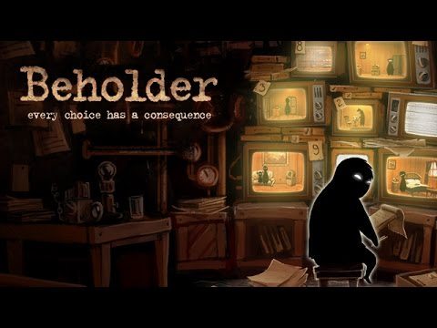 Beholder - George Orwell Simulator