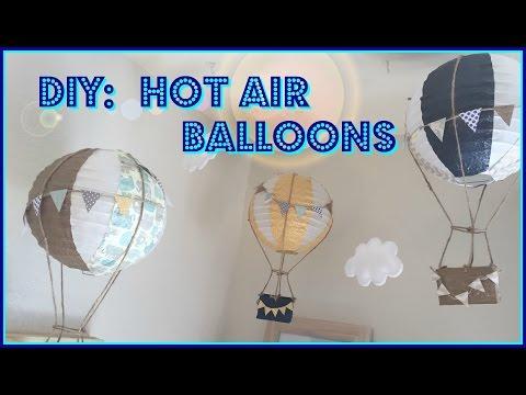 DIY- HOT AIR BALLOONS