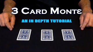3 Card Monte ~ An In Depth Tutorial