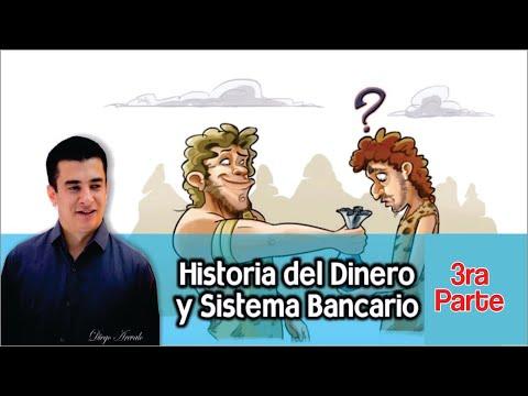 LA HISTORIA DEL DINERO Y EL SISTEMA BANCARIO, PARTE 3 de YouTube · Duración:  5 minutos 42 segundos