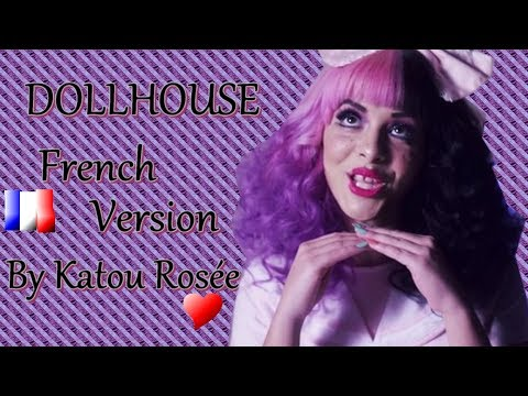 [FRENCH COVER]: Dollhouse - Melanie Martinez (by Katou Rosée)