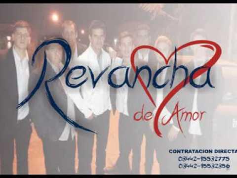 Es ella, Grupo Revancha de Amor- Concepción del Uruguay, Entre Ríos.