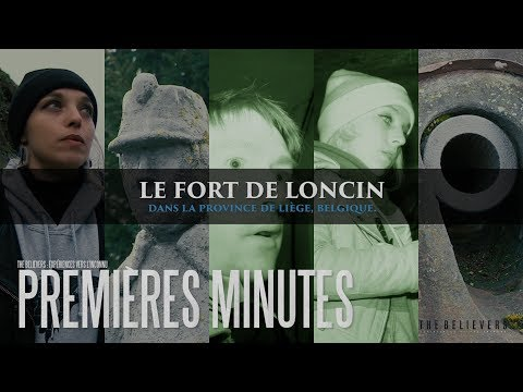 The Believers : Le Fort de Loncin (Premières minutes)