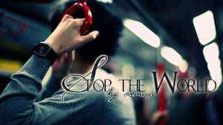Nasri - Stop The World
