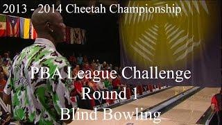 2013 - 2014 PBA League Challenge Week 1 - Bowling Blind Video