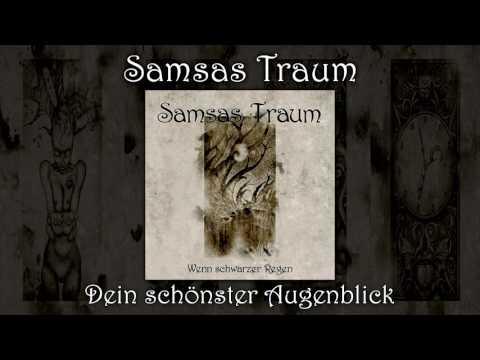 Samsas Traum - Dein schönster Augenblick (Wenn schwarzer Regen)