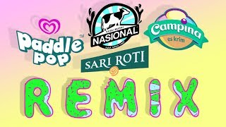 Susu nasional x Paddle pop x Campina x Sari roti song  |remix/mashup