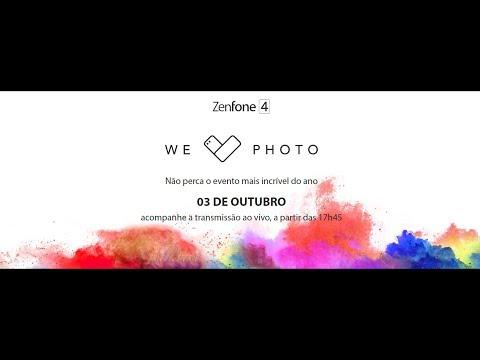 Lançamento ASUS Zenfone 4 - We Love Photo