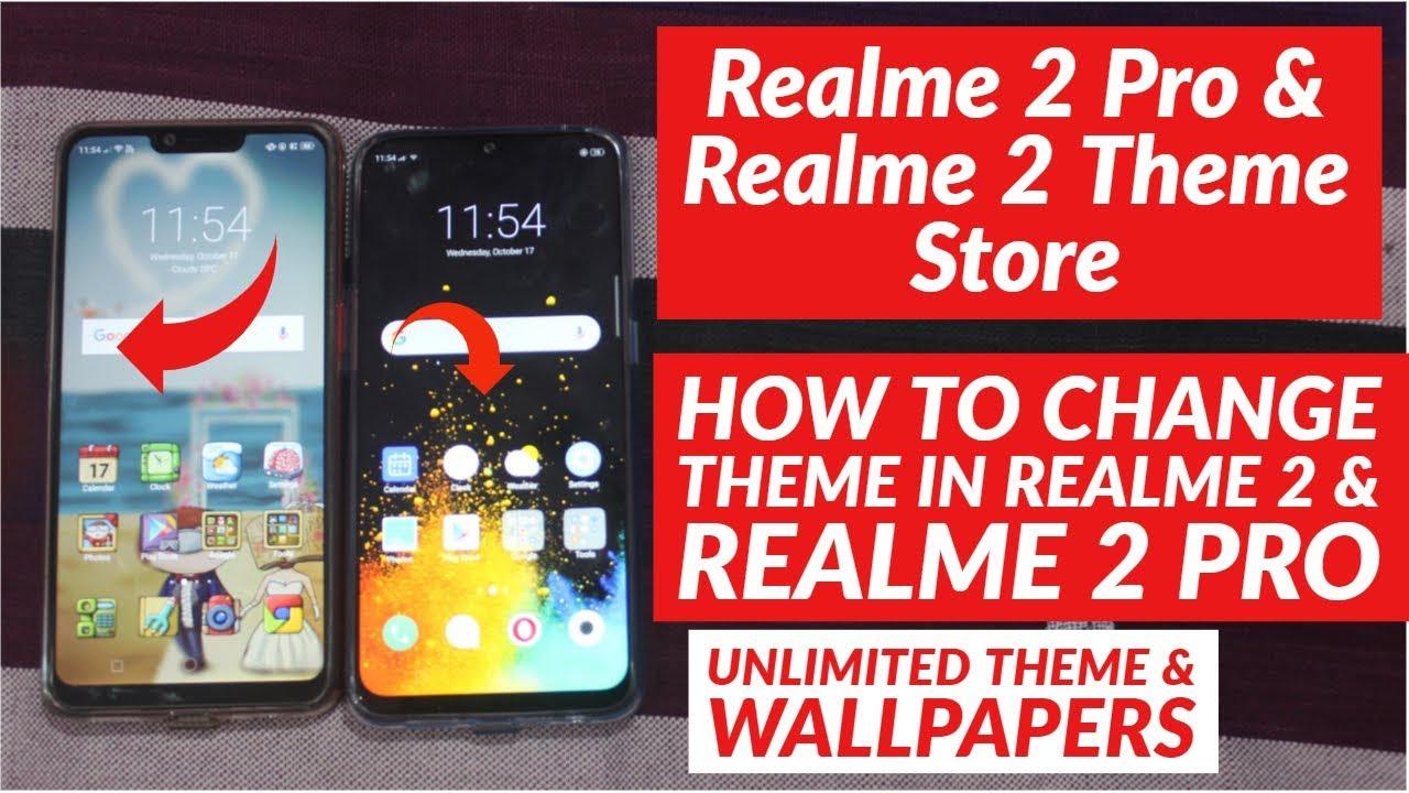 Realme 2 Pro & Realme 2 Theme Store | How to Change Theme in Realme 2 pro &  Realme 2
