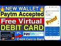 New Virtual Debit card Wallet For Paytm Add Money & Transfer Money Credit Card to bank Account 100%