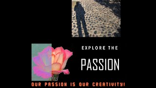 Passion Explored