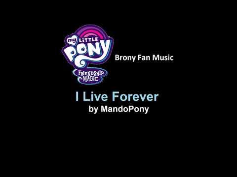 Клип MandoPony - I Live Forever
