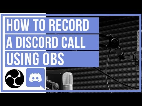🔴 How To Record A Discord Call Using OBS - For FREE - YouTube